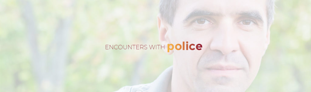 Encounters with Police